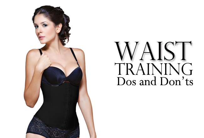 Dos and Donts of Waist Training